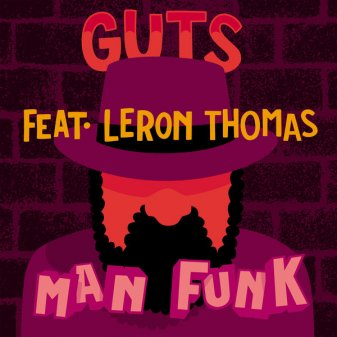 Guts - Man Funk (feat. Leron Thomas)