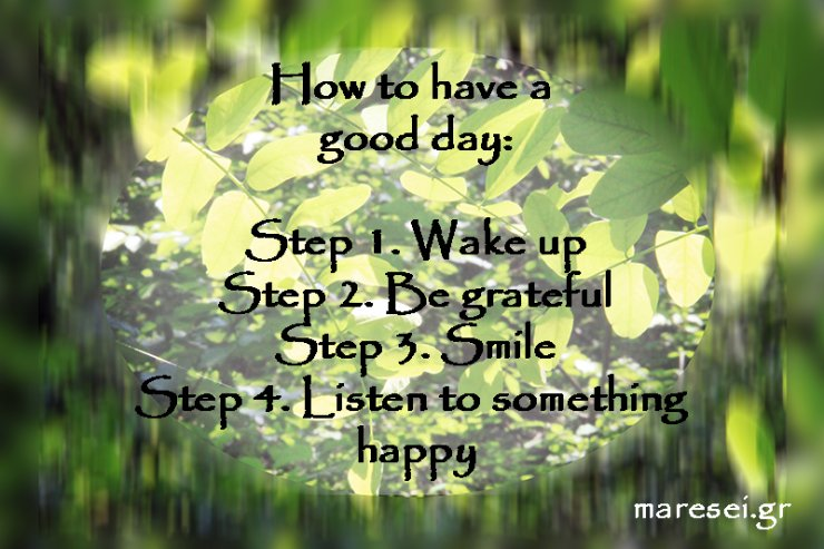 Today's tip - How to have a nice day