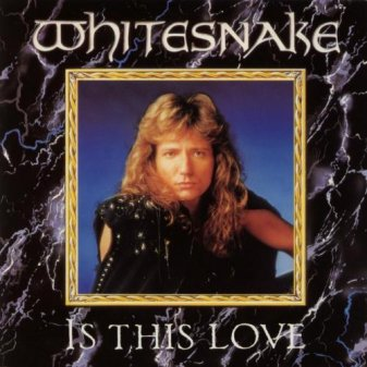 Whitesnake- Is This Love