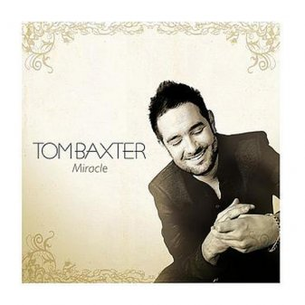 Tom Baxter - Miracle